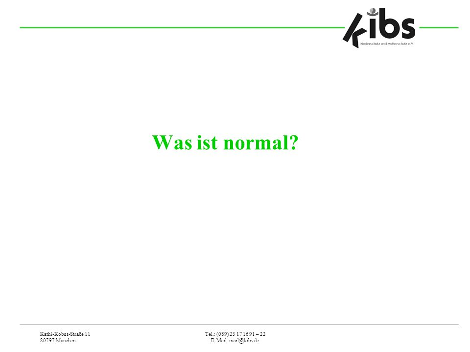 Was ist normal Kathi-Kobus-Straße 11 80797 München