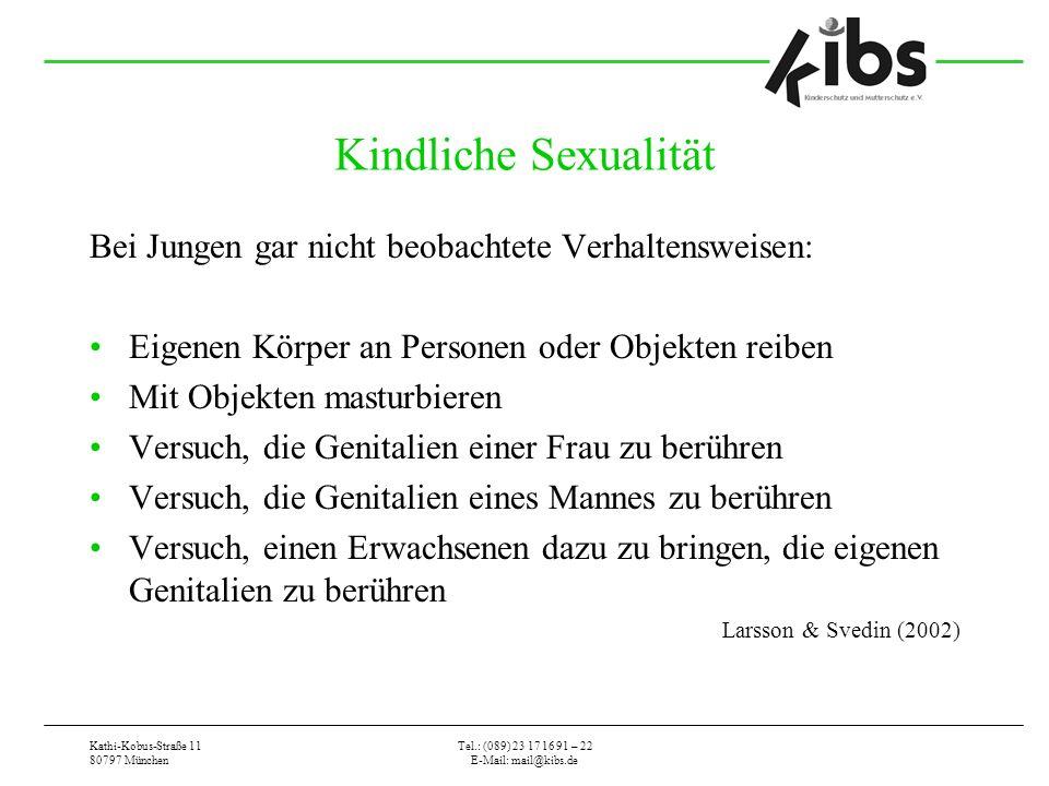 Kindliche Sexualität Bei Jungen gar nicht beobachtete Verhaltensweisen: Eigenen Körper an Personen oder Objekten reiben.