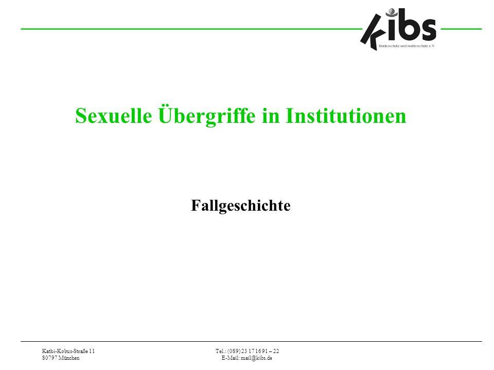 Sexuelle Übergriffe in Institutionen Fallgeschichte