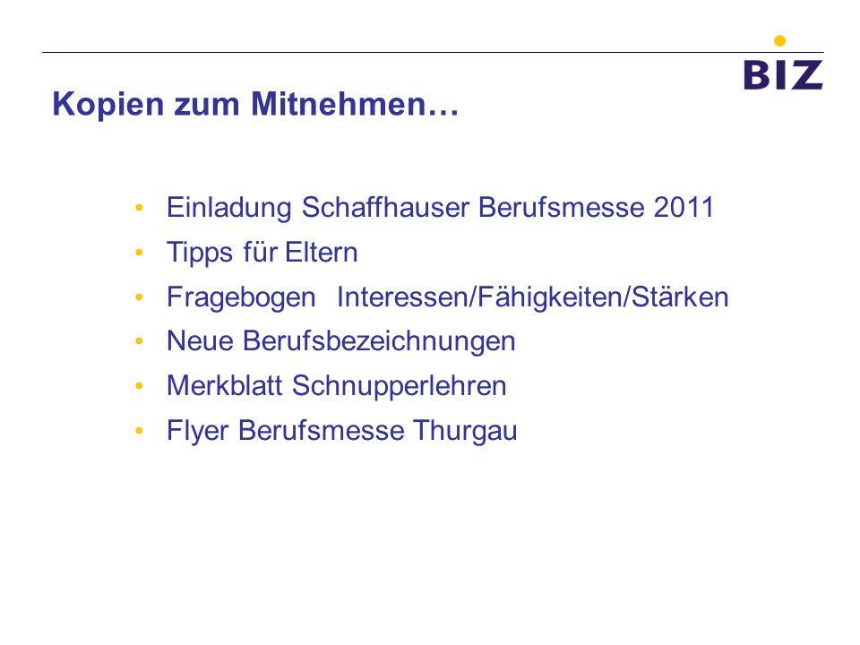 Kopien zum Mitnehmen… Einladung Schaffhauser Berufsmesse 2011