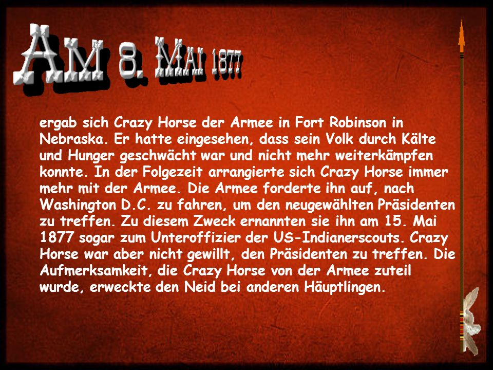 ergab sich Crazy Horse der Armee in Fort Robinson in Nebraska