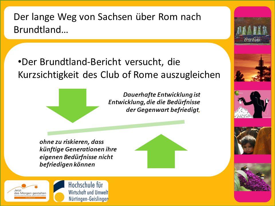 Der lange Weg von Sachsen über Rom nach Brundtland…