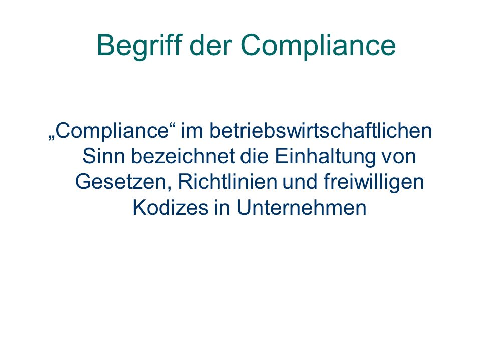 Begriff der Compliance