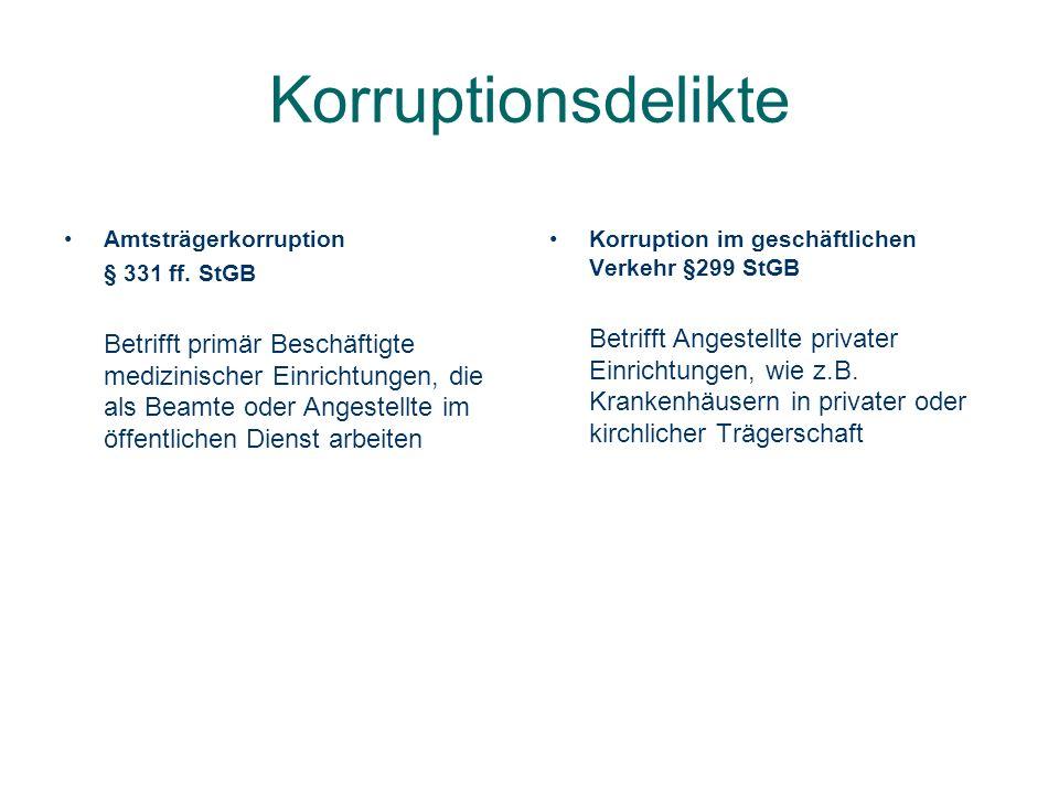 Korruptionsdelikte Amtsträgerkorruption. § 331 ff. StGB.