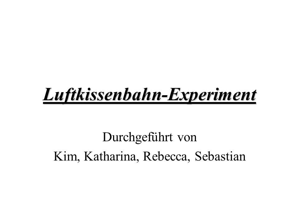 Luftkissenbahn-Experiment