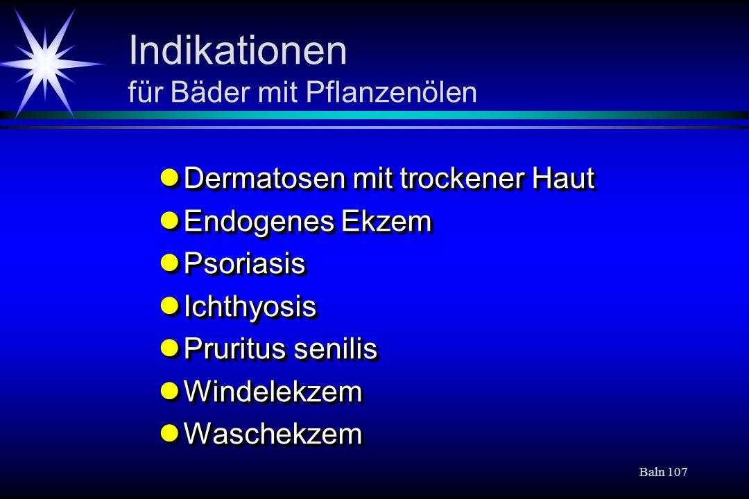Indikationen für Bäder mit Pflanzenölen
