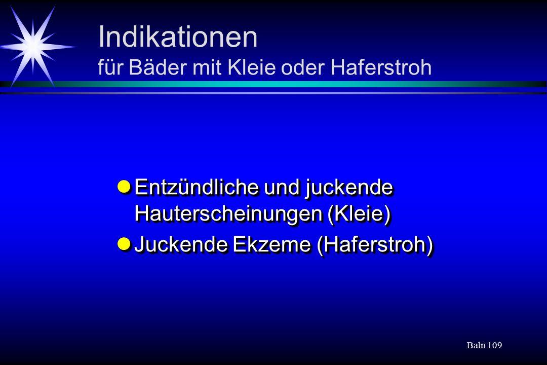 Indikationen für Bäder mit Kleie oder Haferstroh