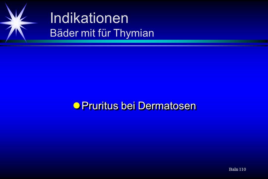 Indikationen Bäder mit für Thymian