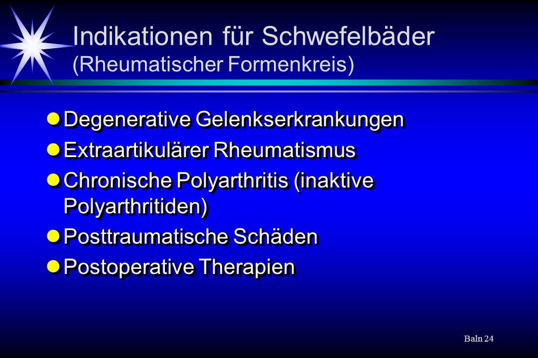 Indikationen für Schwefelbäder (Rheumatischer Formenkreis)