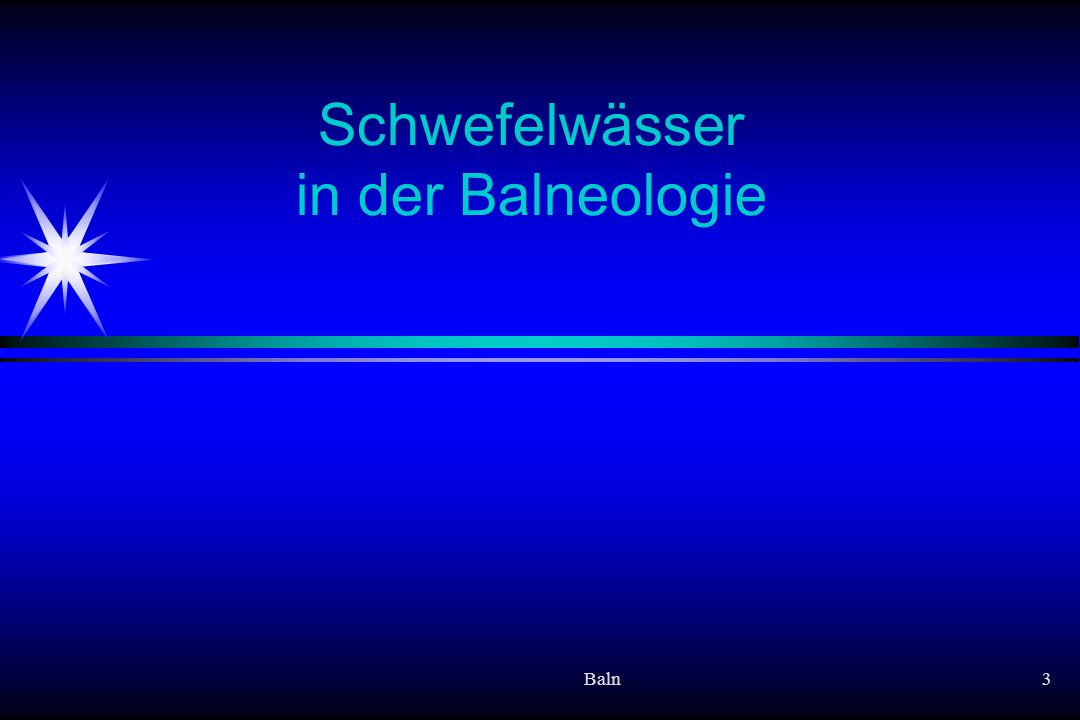Schwefelwässer in der Balneologie