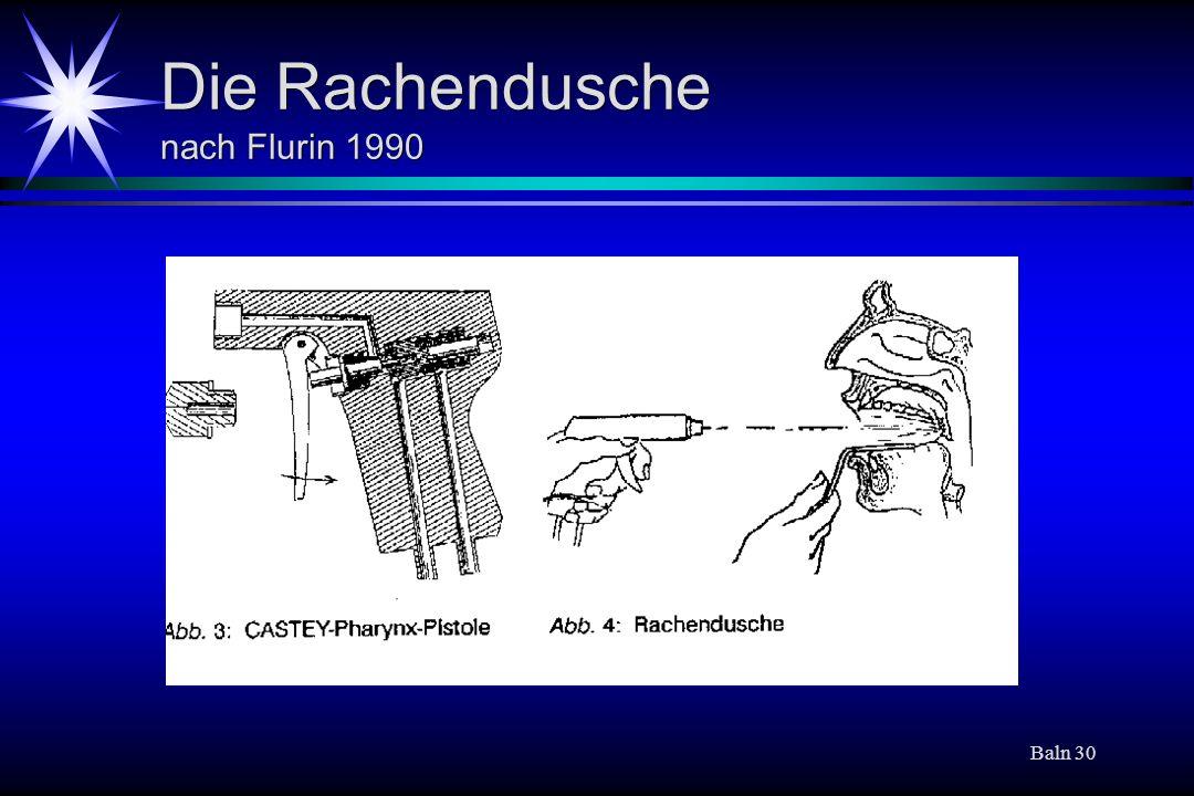 Die Rachendusche nach Flurin 1990