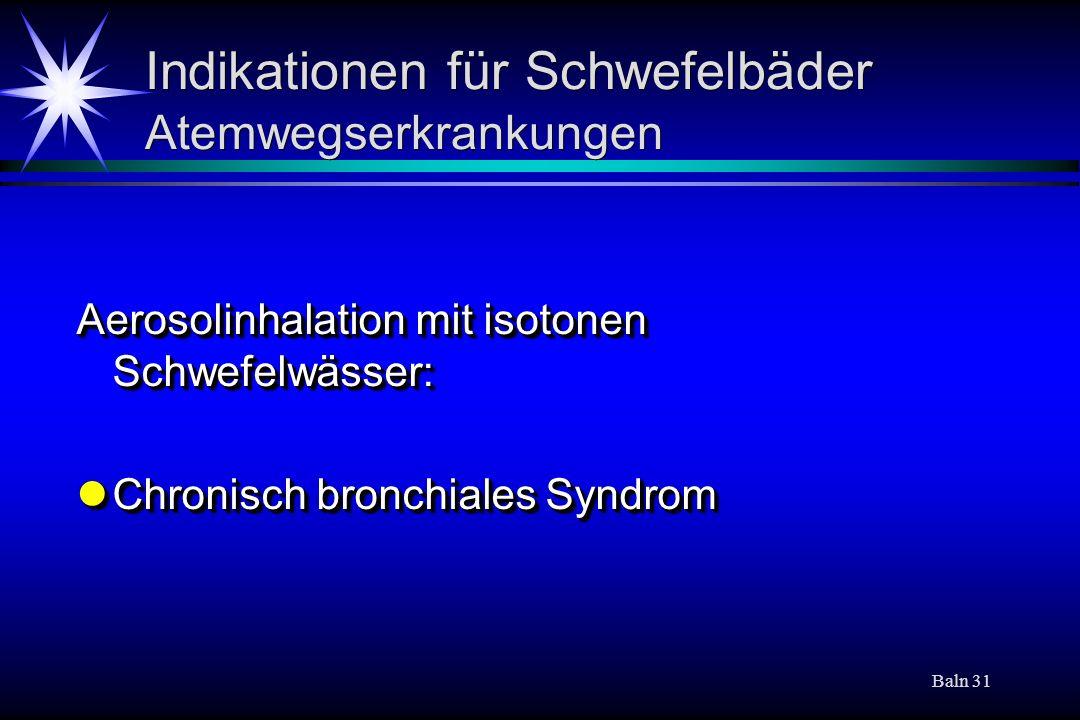 Indikationen für Schwefelbäder Atemwegserkrankungen