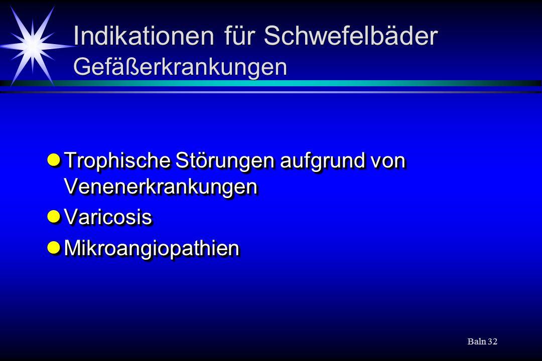 Indikationen für Schwefelbäder Gefäßerkrankungen