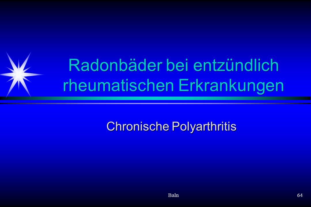 Radonbäder bei entzündlich rheumatischen Erkrankungen