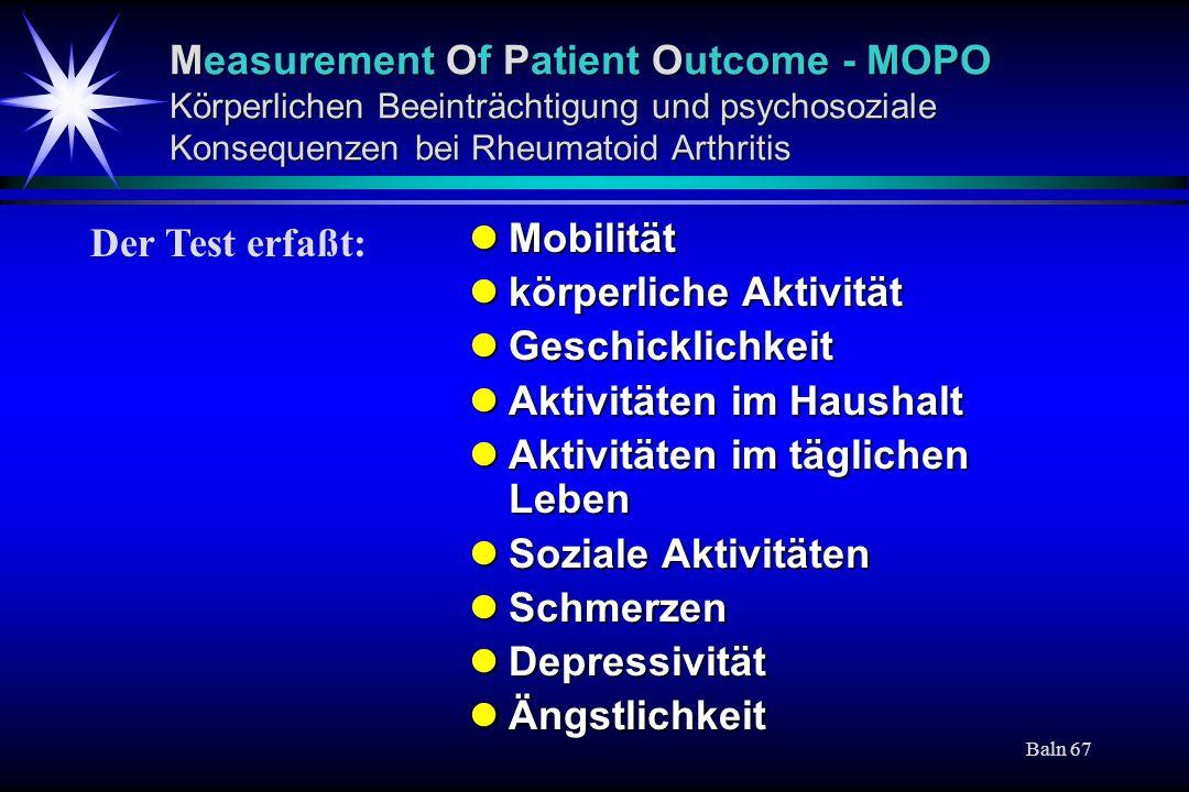 Measurement Of Patient Outcome - MOPO Körperlichen Beeinträchtigung und psychosoziale Konsequenzen bei Rheumatoid Arthritis