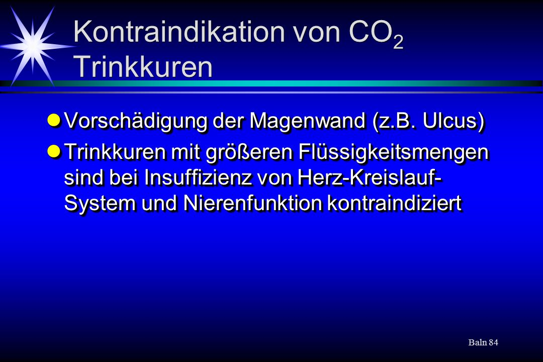 Kontraindikation von CO2 Trinkkuren