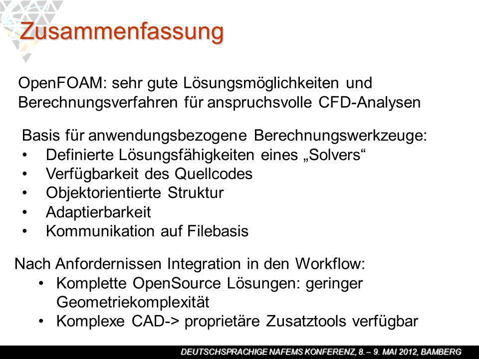 Zusammenfassung OpenFOAM: sehr gute Lösungsmöglichkeiten und Berechnungsverfahren für anspruchsvolle CFD-Analysen.