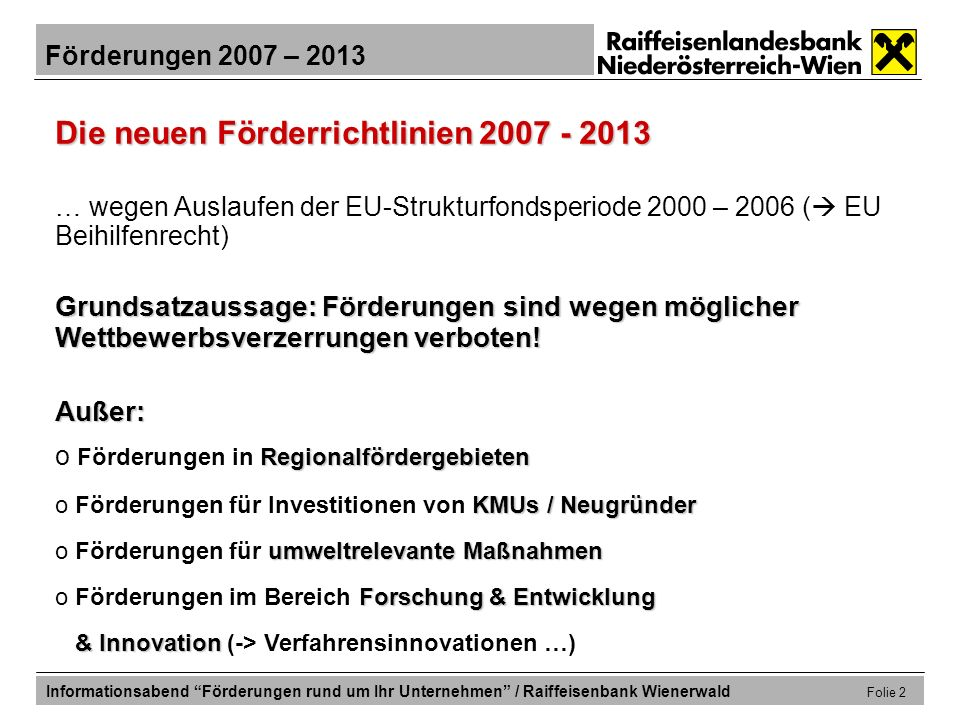 Die neuen Förderrichtlinien 2007 - 2013