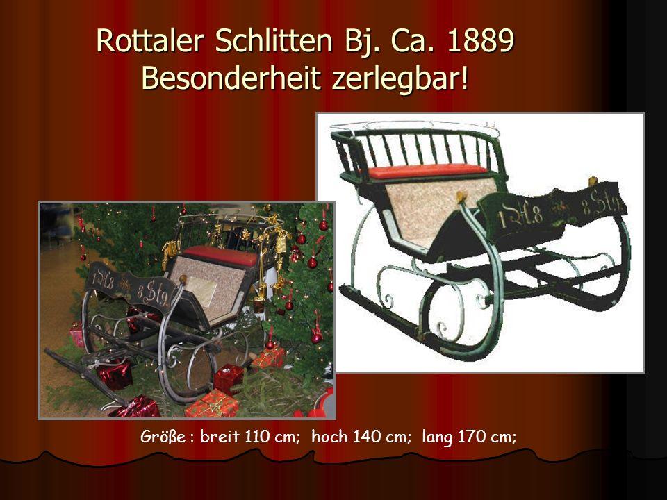 Rottaler Schlitten Bj. Ca. 1889 Besonderheit zerlegbar!