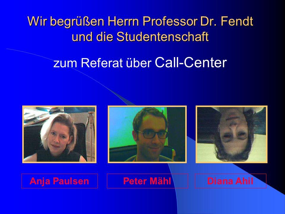 Wir begrüßen Herrn Professor Dr. Fendt und die Studentenschaft