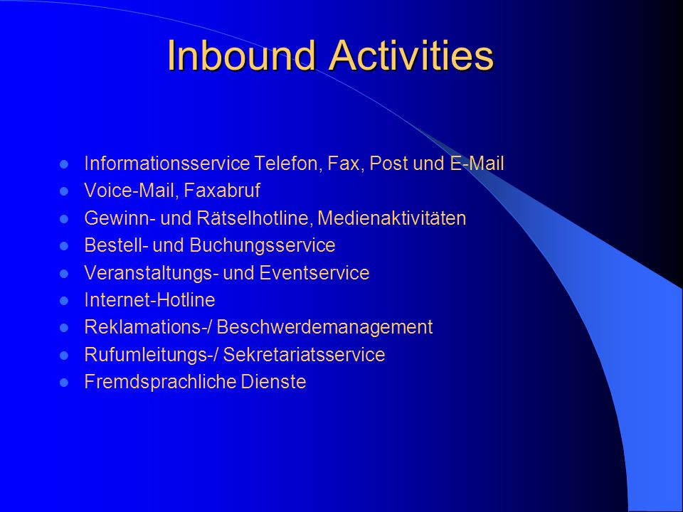 Inbound Activities Informationsservice Telefon, Fax, Post und E-Mail