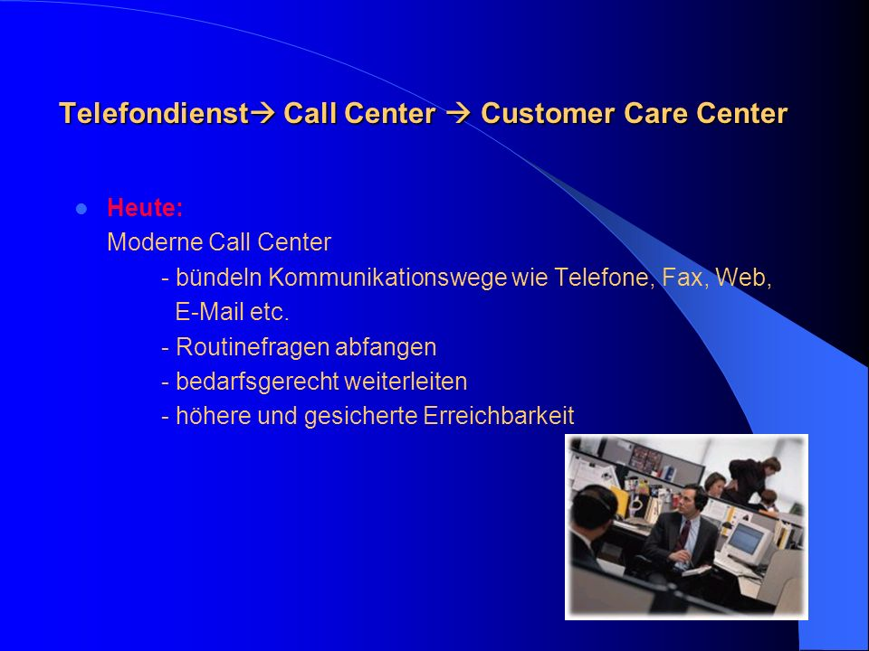 Telefondienst Call Center  Customer Care Center