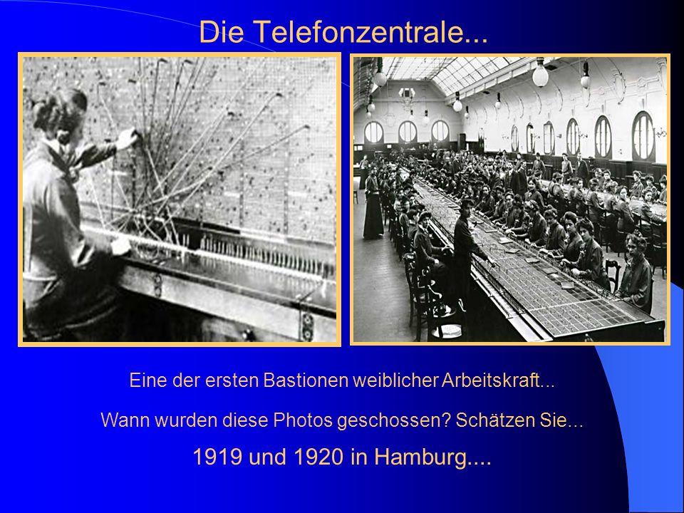 Die Telefonzentrale... 1919 und 1920 in Hamburg....
