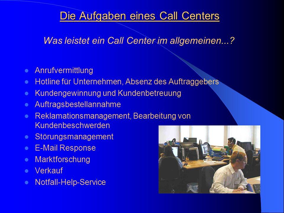 Die Aufgaben eines Call Centers