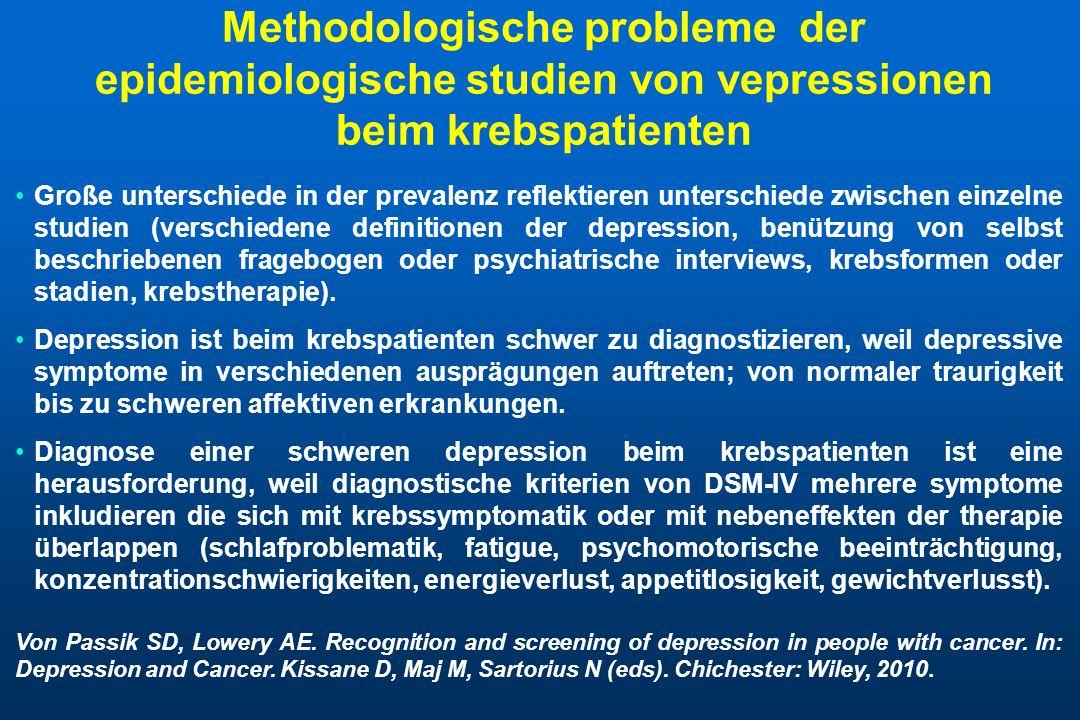 Methodologische probleme der epidemiologische studien von vepressionen beim krebspatienten