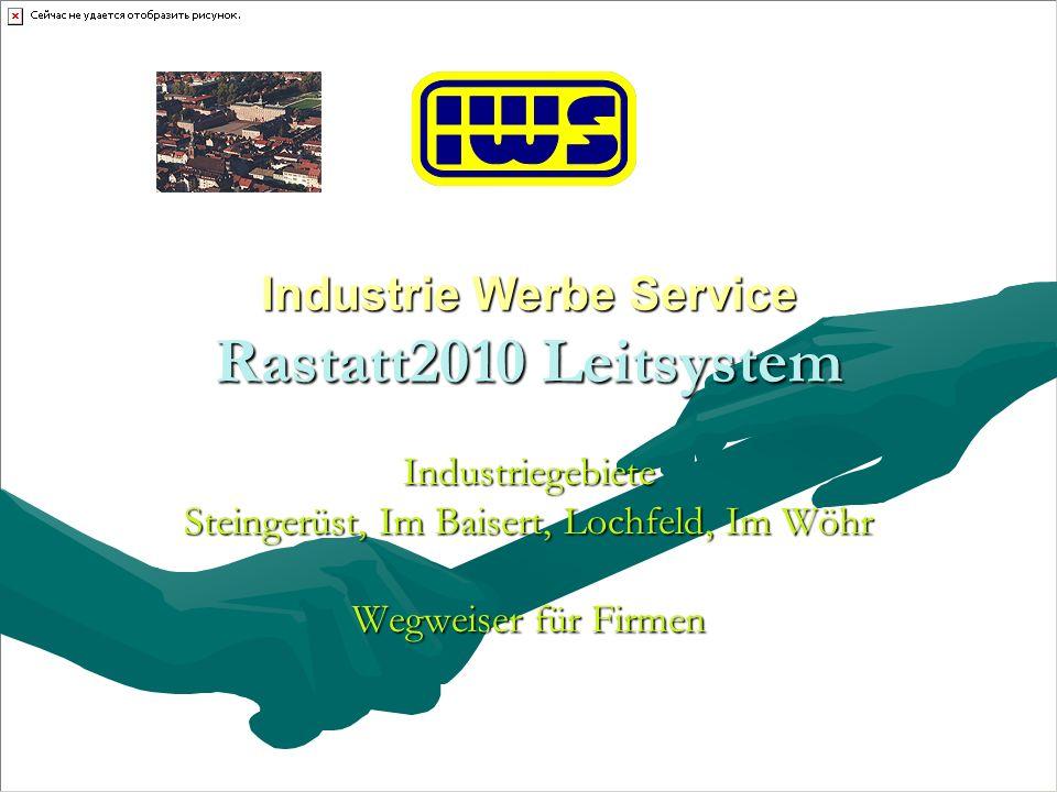 Industrie Werbe Service Rastatt2010 Leitsystem