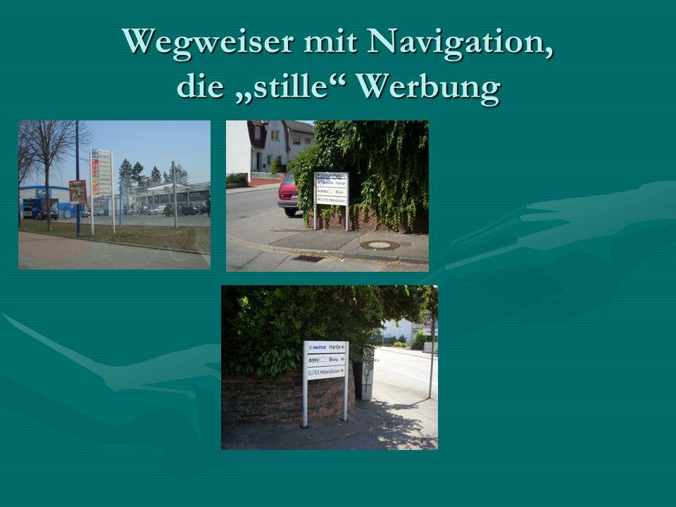 """Wegweiser mit Navigation, die """"stille Werbung"""