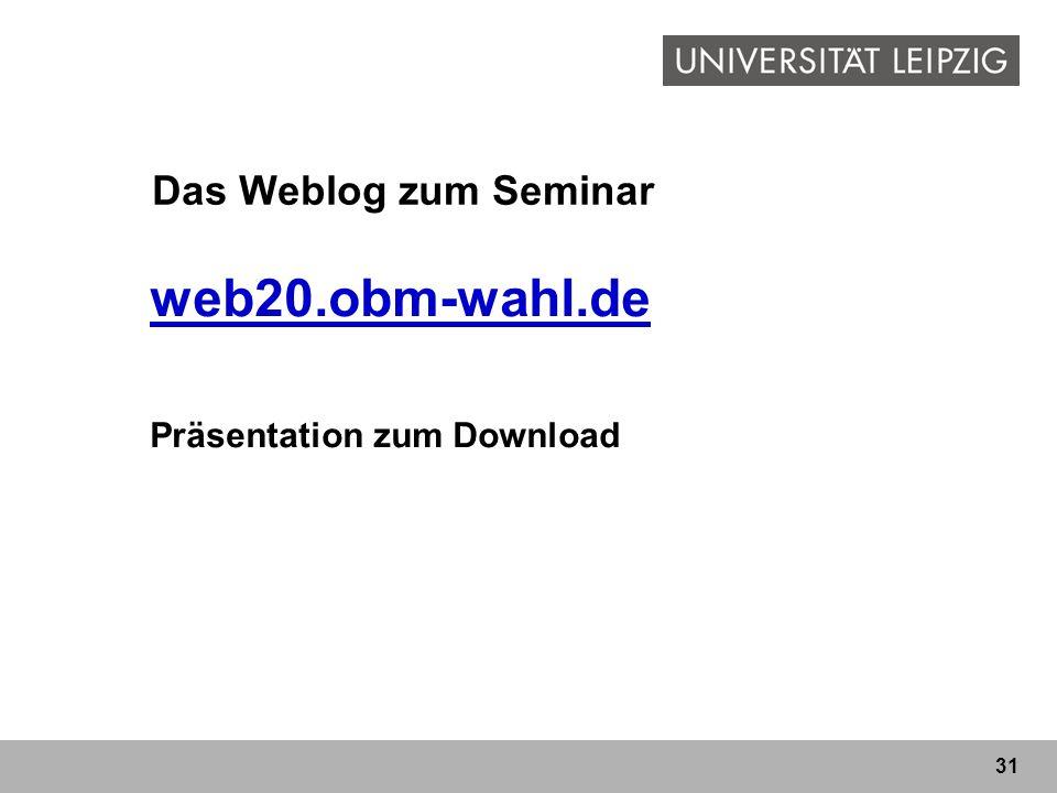 Das Weblog zum Seminar web20.obm-wahl.de Präsentation zum Download