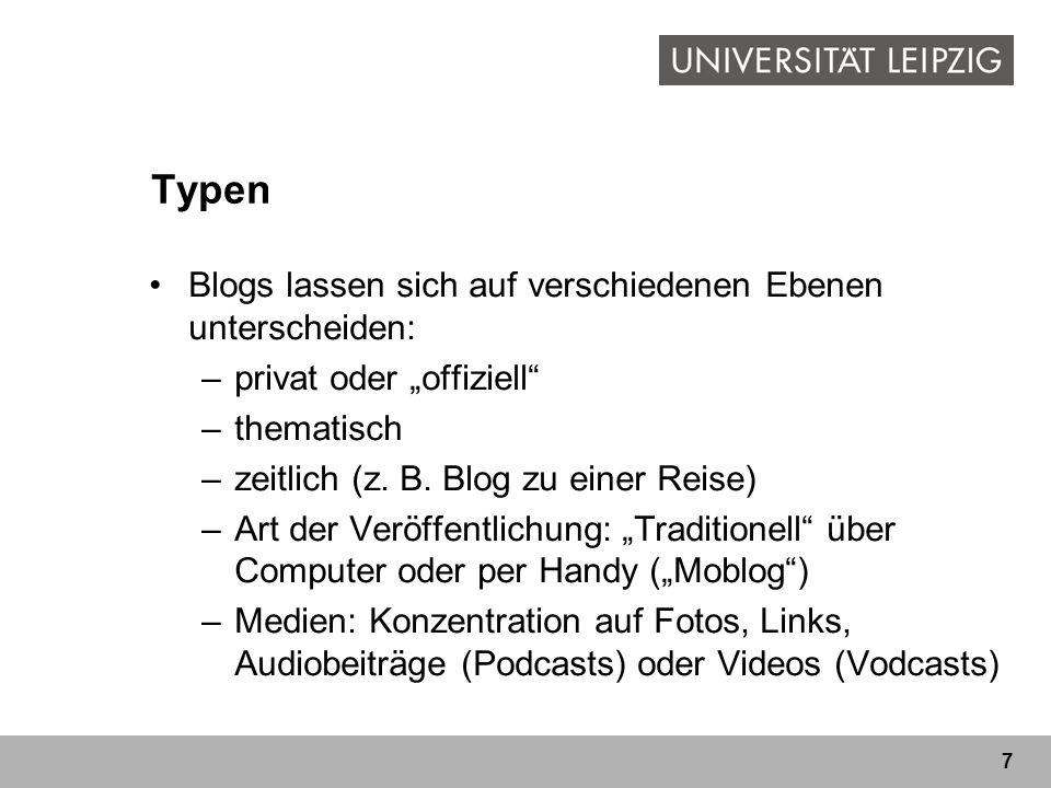 Typen Blogs lassen sich auf verschiedenen Ebenen unterscheiden: