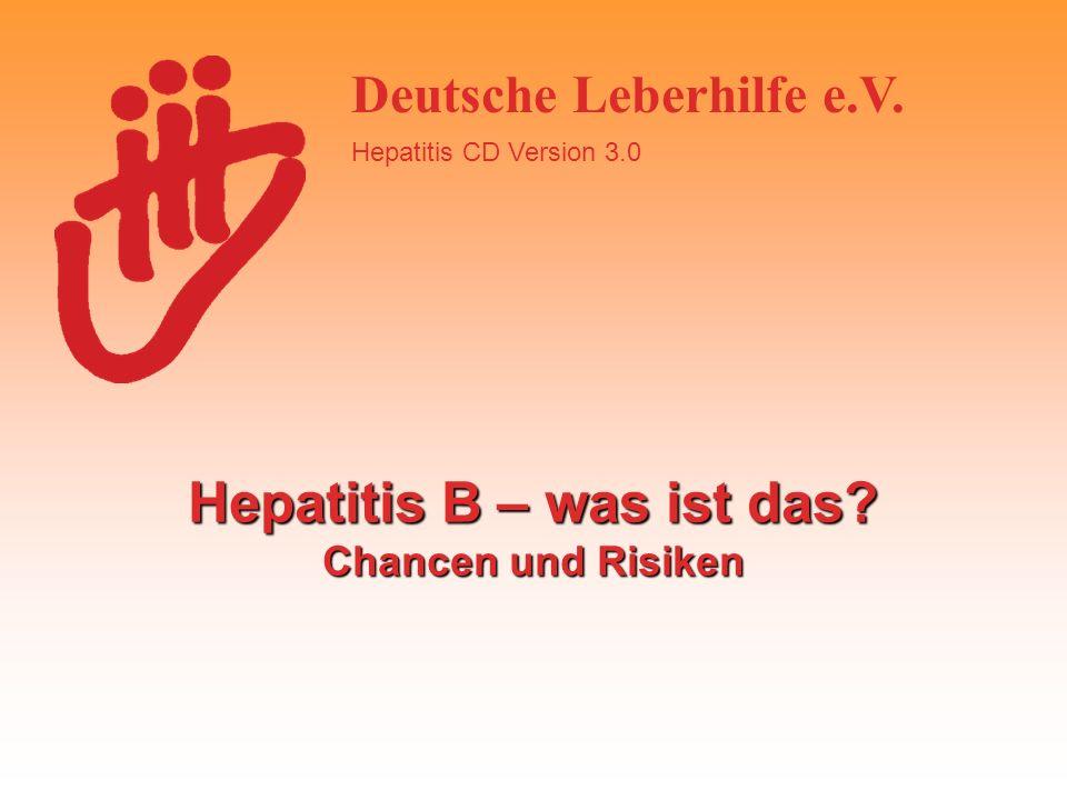 Hepatitis B – was ist das Chancen und Risiken