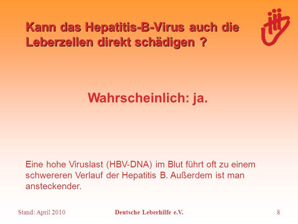 Kann das Hepatitis-B-Virus auch die Leberzellen direkt schädigen