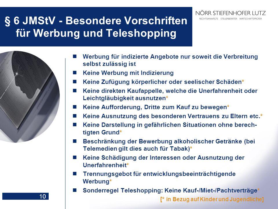 § 6 JMStV - Besondere Vorschriften für Werbung und Teleshopping