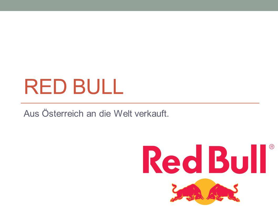 Aus Österreich an die Welt verkauft.