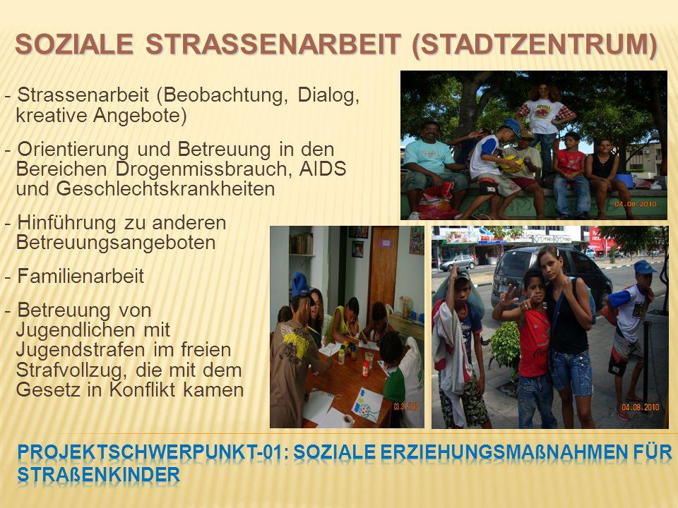 PROJEKTSCHWERPUNKT-01: Soziale Erziehungsmaßnahmen für Straßenkinder
