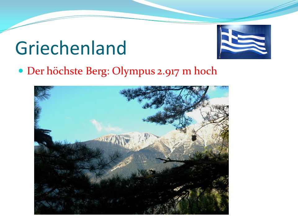 Griechenland Der höchste Berg: Olympus 2.917 m hoch