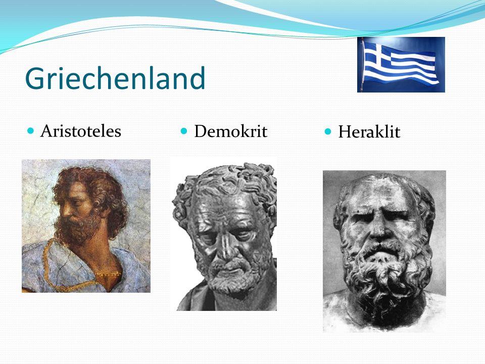 Griechenland Aristoteles Demokrit Heraklit
