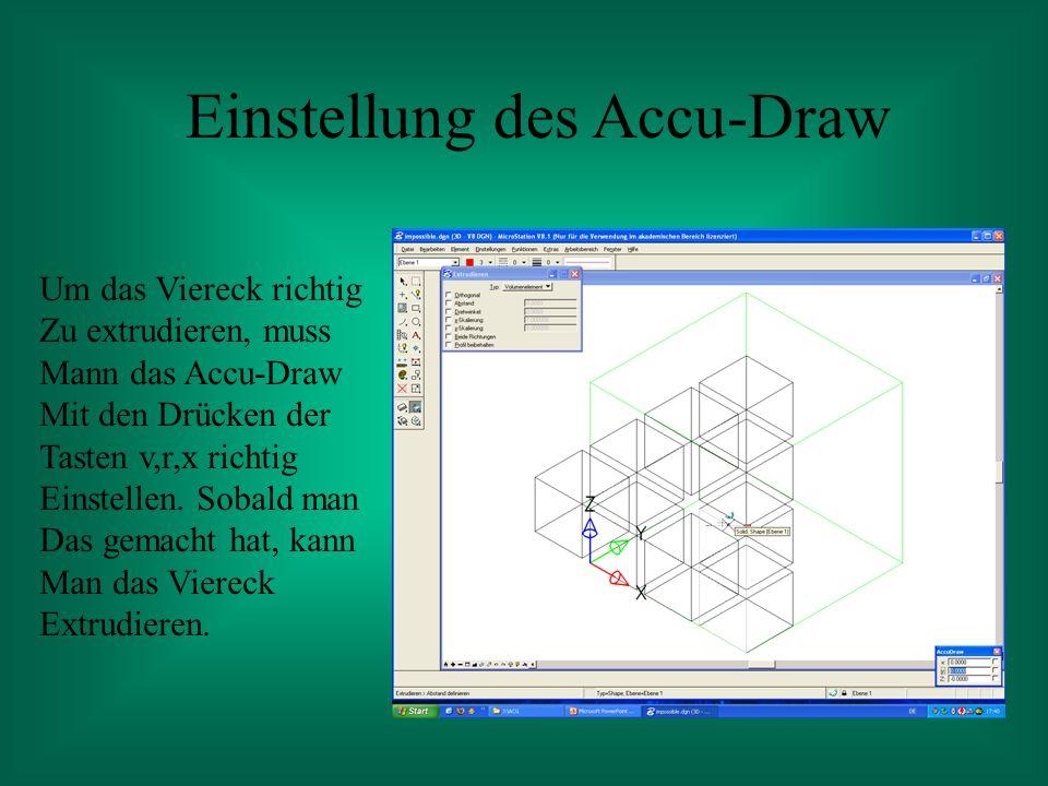 Einstellung des Accu-Draw