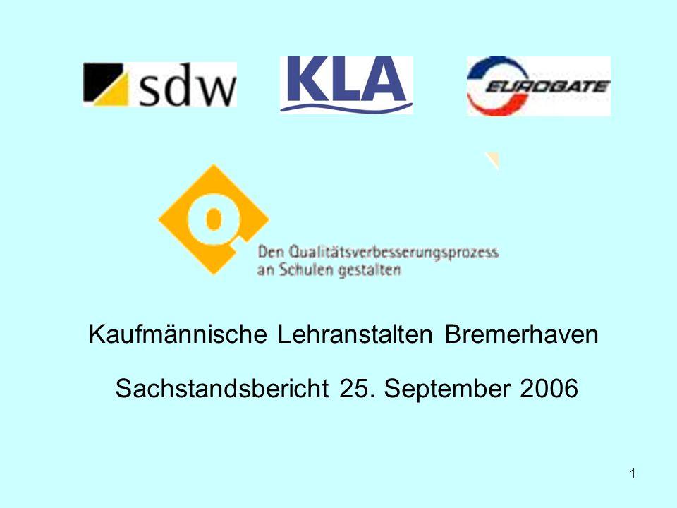 QVP-Sachstandsbericht der Kaufmännischen Lehranstalten (KLA) Bremerhaven; 25.09.06