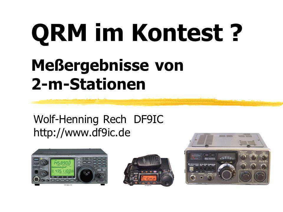 QRM im Kontest Meßergebnisse von 2-m-Stationen