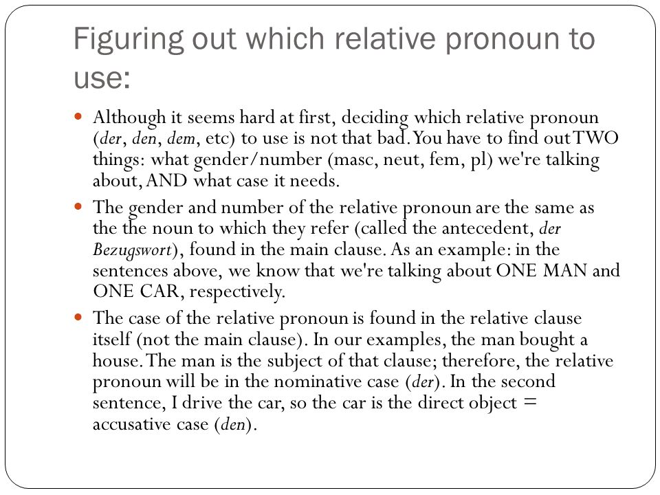 Figuring out which relative pronoun to use: