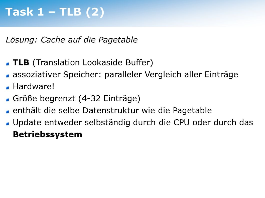 Task 1 – TLB (2) Lösung: Cache auf die Pagetable