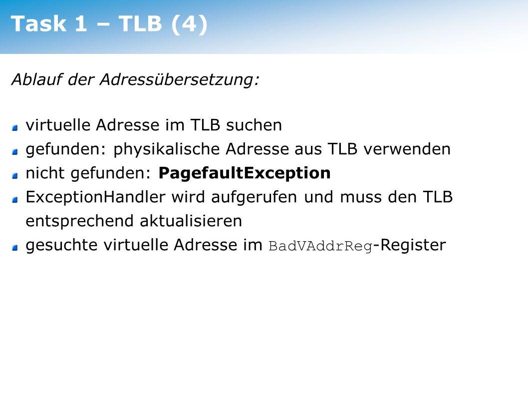 Task 1 – TLB (4) Ablauf der Adressübersetzung: