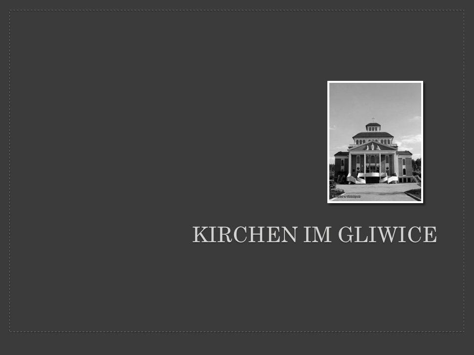 Kirchen im Gliwice
