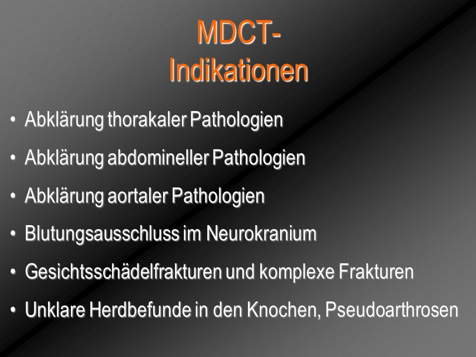 MDCT- Indikationen Abklärung thorakaler Pathologien