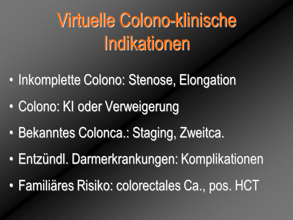Virtuelle Colono-klinische Indikationen
