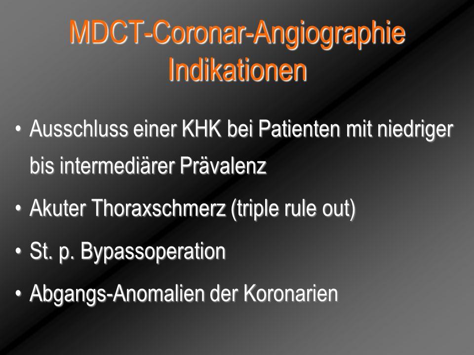 MDCT-Coronar-Angiographie Indikationen